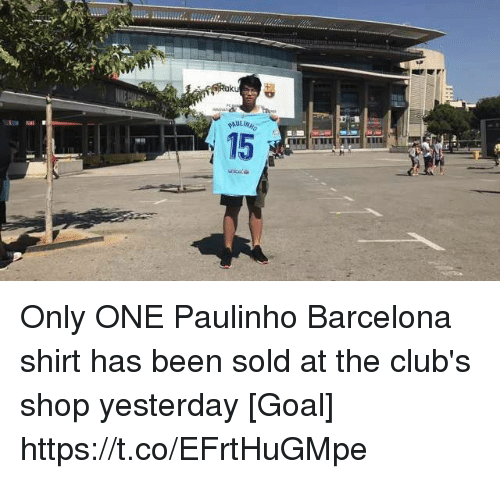 Soldes: Only ONE Paulinho Barcelona shirt has been sold at the club's shop yesterday [Goal] https://t.co/EFrtHuGMpe