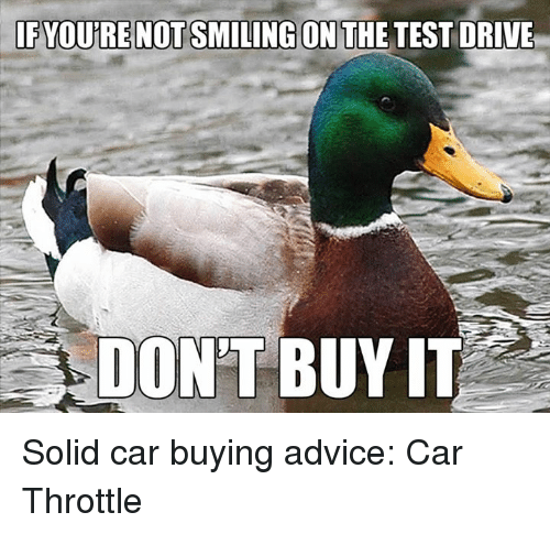ONTHE TEST DRIVE YOURRENOTSMILINGON DON'T BUY IT Solid Car