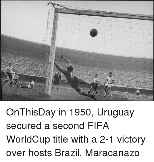 Fifa, Memes, and Brazil: OnThisDay in 1950, Uruguay secured a second FIFA WorldCup title with a 2-1 victory over hosts Brazil. Maracanazo