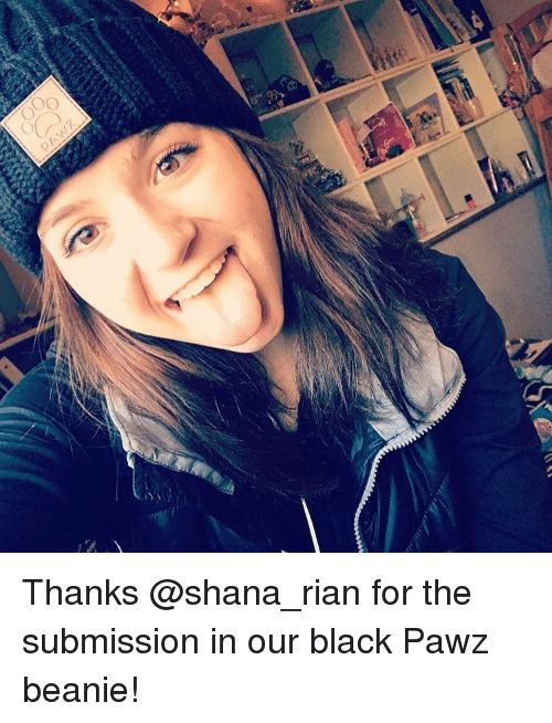 Submissives: OO Thanks @shana_rian for the submission in our black Pawz beanie!