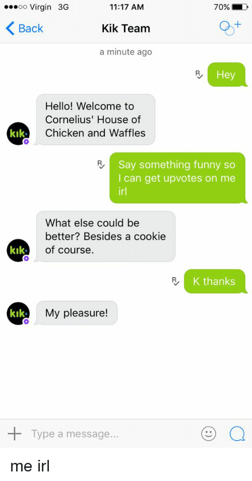 Funny Kik Memes Of 2016 On Sizzle  Funny-7208