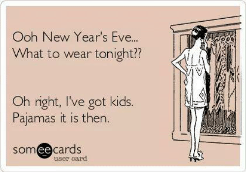 Ee Cards: Ooh New Year's Eve.  What to wear tonight?  Oh right, I've got kids.  Pajamas it is then.  ee  cards  d  user card