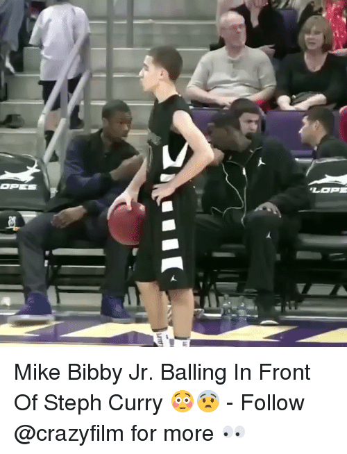 Memes, Steph Curry, and 🤖: OPE监  LOPE Mike Bibby Jr. Balling In Front Of Steph Curry 😳😨 - Follow @crazyfilm for more 👀