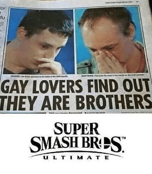 super smash: or  fu  GAY LOVERS FIND OU  THEY ARE BROTHERS  SUPER  SMASH BRPS  U L T I M A T E