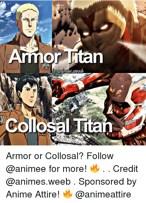 Credit: Or Intan  Colossal Titan Armor or Collosal? Follow @animee for more! 🔥 . . Credit @animes.weeb . Sponsored by Anime Attire! 🔥 @animeattire