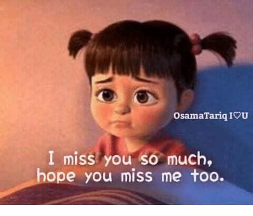 iou: OsamaTariq IOU  I miss you so much,  ope you miSs me foo.