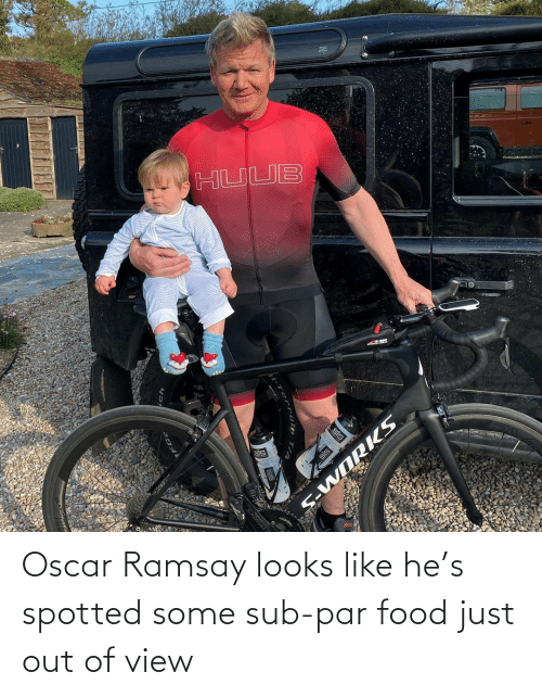 Food: Oscar Ramsay looks like he's spotted some sub-par food just out of view