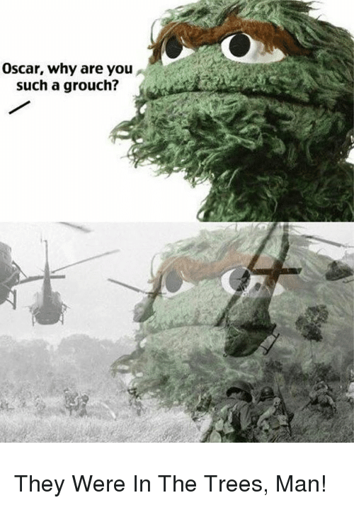 25 best memes about they were in the trees man they