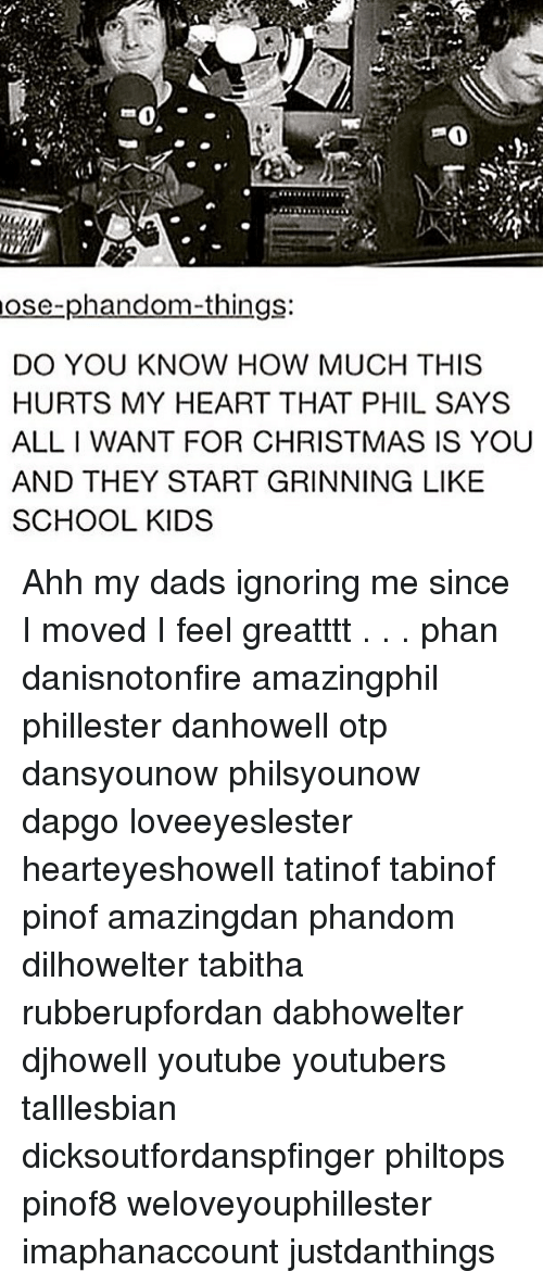 Ose-Phan gS DO YOU KNOW HOW MUCH THIS HURTS MY HEART THAT PHIL SAYS ...