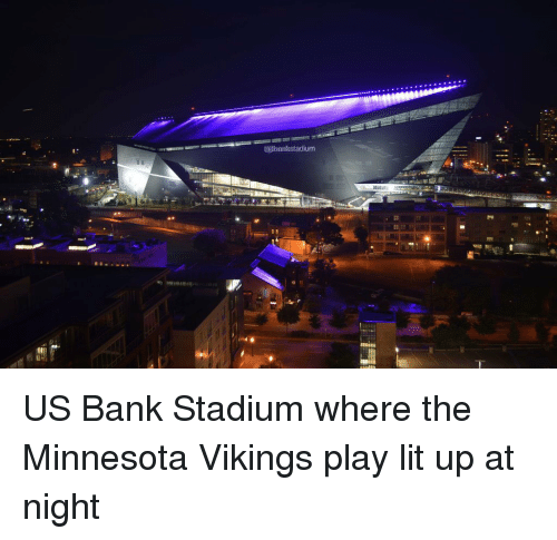 Lit minnesota vikings and nfl otsubankstadiumus bank stadium where