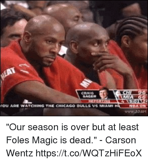 """Carson Wentz: OU AGE WATCHING THE CNICAGO DULLS VS MIAMI """"Our season is over but at least Foles Magic is dead."""" - Carson Wentz https://t.co/WQTzHiFEoX"""