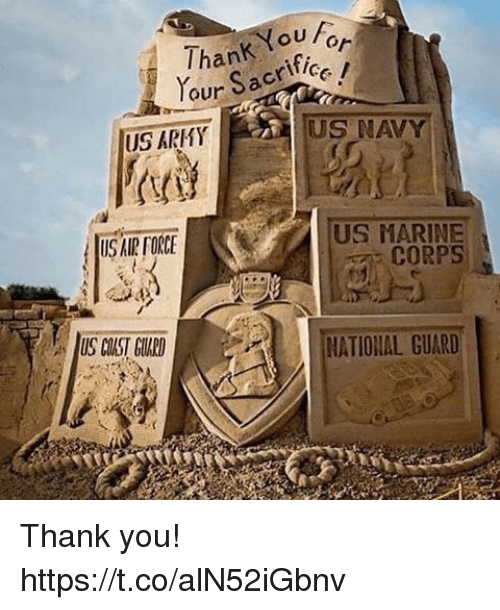 us navy: ouFor  Thank fice  our Sacrif  US ARMY  US NAVY  US MARINE  CORPS  US AIR FORCE  US CUST GUARD  NATIONAL GUARD Thank you! https://t.co/alN52iGbnv