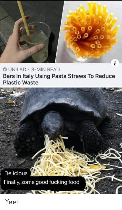 Bars: OUNILAD 3-MIN READ  Bars In Italy Using Pasta Straws To Reduce  Plastic Waste  Delicious  Finally, some good fucking food Yeet
