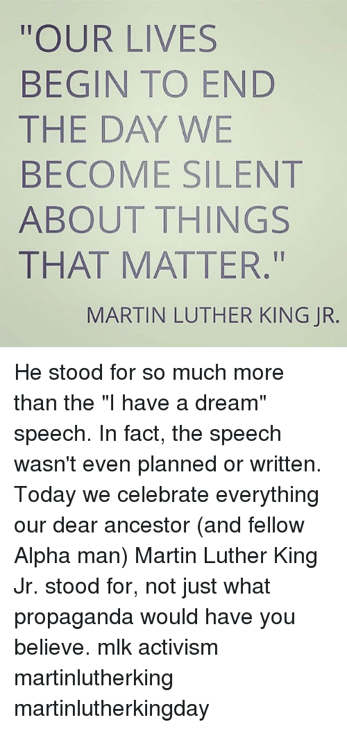 the things that dr martin luther king jr believed in and stood for till the end The key speechwriter and counsel to martin luther king jr says  stanford scholar clarence jones provides glimpse at  stood behind dr martin luther king as he.