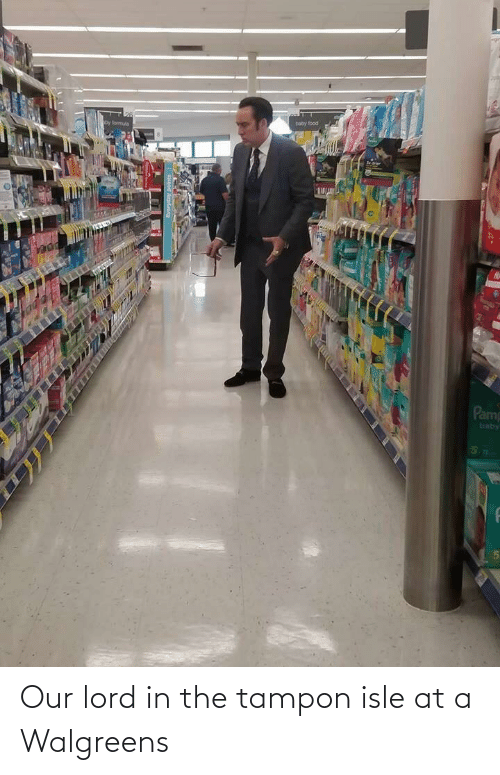 Tampon: Our lord in the tampon isle at a Walgreens