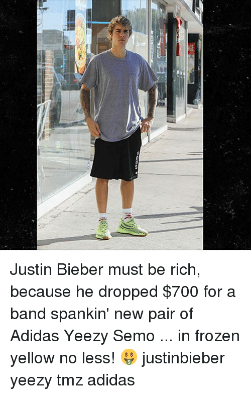 Adidas, Frozen, and Justin Bieber: ous Justin Bieber must be rich, because he dropped $700 for a band spankin' new pair of Adidas Yeezy Semo ... in frozen yellow no less! 🤑 justinbieber yeezy tmz adidas