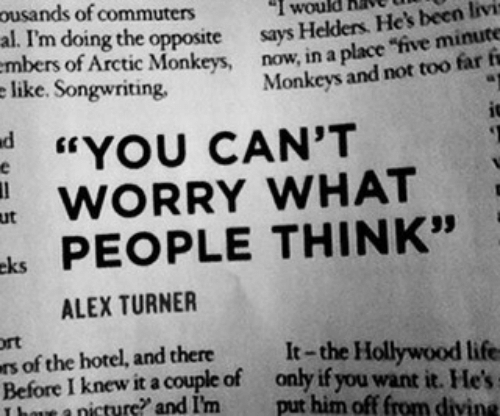 """monkeys: ousands of commuters  al. I'm doing the opposite says  like. Songwriting  I would hav  Helders. He's been livi  of Arctic Monkeys, now, in a place """"five minute  Monkeys and not too far fi  d YOU CAN'T  WORRY WHAT  ks PEOPLE THINK""""  ut  ALEX TURNER  rt  s of the hotel, and thereIt-the Hollywood life  Before I knew it a couple of only if you want it. He  T bowe a nicture? and I'm put him off from divine"""