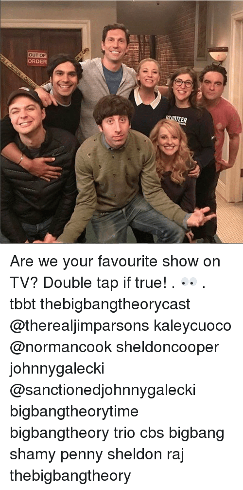 bigbangtheory: OUT OF  ORDER Are we your favourite show on TV? Double tap if true! . 👀 . tbbt thebigbangtheorycast @therealjimparsons kaleycuoco @normancook sheldoncooper johnnygalecki @sanctionedjohnnygalecki bigbangtheorytime bigbangtheory trio cbs bigbang shamy penny sheldon raj thebigbangtheory