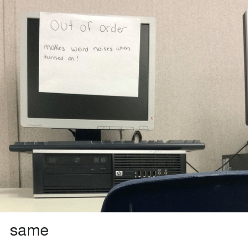 25 Best Memes About Out Of Order Out Of Order Memes