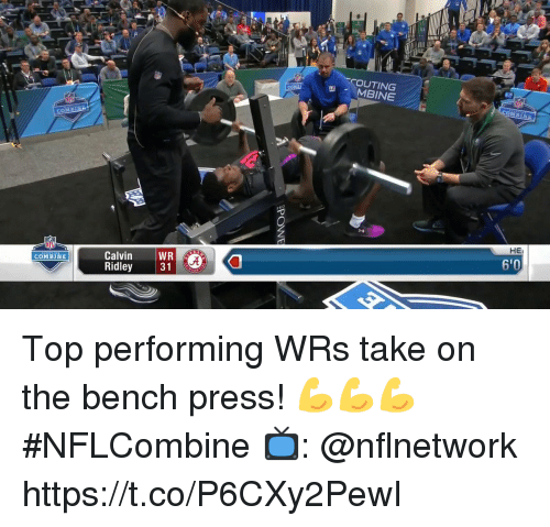 Memes, 🤖, and Top: OUTING  MBINE  HE  6'0  Calvin WR  Ridley  COMBINE Top performing WRs take on the bench press! 💪💪💪  #NFLCombine  📺: @nflnetwork https://t.co/P6CXy2PewI