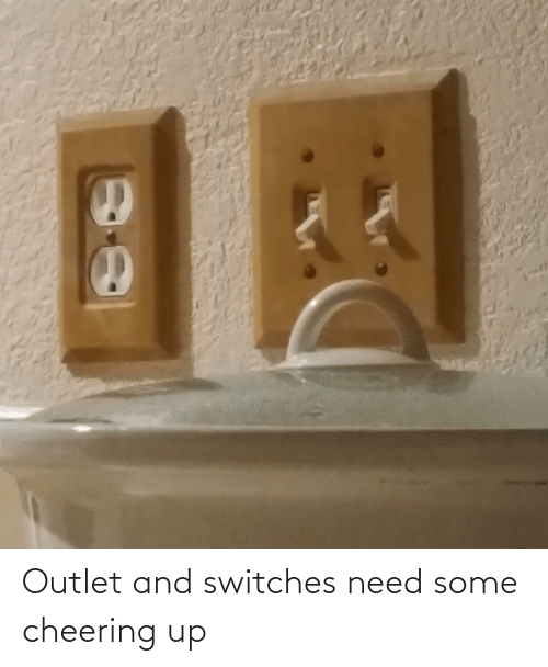cheering: Outlet and switches need some cheering up