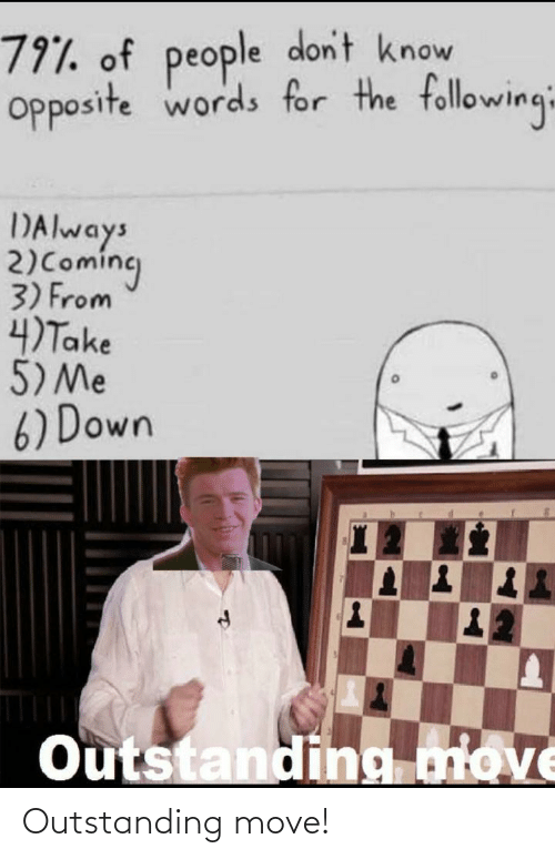 outstanding: Outstanding move!