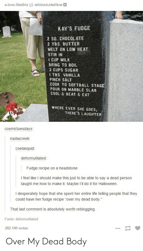 Tumblr, Dead, and Dead Body: Over My Dead Body