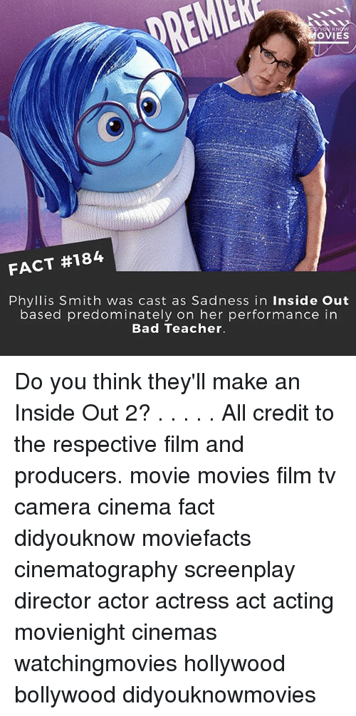 bad teacher: OVIES  FACT #184  Phyllis Smith was cast as Sadness in Inside Out  based predominately on her performance in  Bad Teacher. Do you think they'll make an Inside Out 2? . . . . . All credit to the respective film and producers. movie movies film tv camera cinema fact didyouknow moviefacts cinematography screenplay director actor actress act acting movienight cinemas watchingmovies hollywood bollywood didyouknowmovies