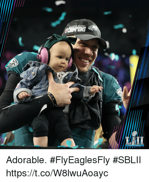 Memes, Super Bowl, and Adorable: OWL  NS  SUPER BOWL Adorable. #FlyEaglesFly #SBLII https://t.co/W8lwuAoayc
