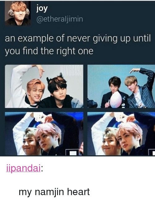 "Namjin: oy  @etheraljimin  an example of never giving up until  you find the right one <p><a href=""http://iipandai.tumblr.com/post/158683587168/my-namjin-heart"" class=""tumblr_blog"">iipandai</a>:</p>  <blockquote><p>my namjin heart</p></blockquote>"