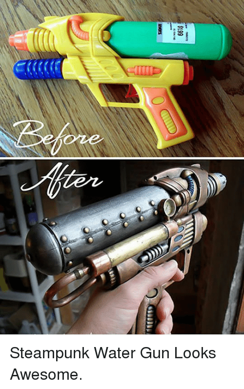 water gun: oze <p>Steampunk Water Gun Looks Awesome.</p>