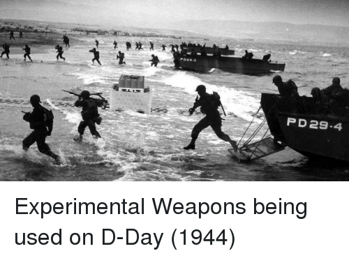 experimental: P D29-4 Experimental Weapons being used on D-Day (1944)