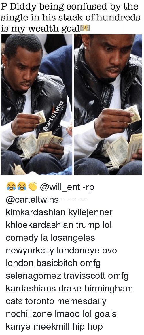 Confused, Drake, and Goals: P Diddy being confused by the  single in his stack of hundreds  is my wealth goal sa 😂😂👏 @will_ent -rp @carteltwins - - - - - kimkardashian kyliejenner khloekardashian trump lol comedy la losangeles newyorkcity londoneye ovo london basicbitch omfg selenagomez travisscott omfg kardashians drake birmingham cats toronto memesdaily nochillzone lmaoo lol goals kanye meekmill hip hop