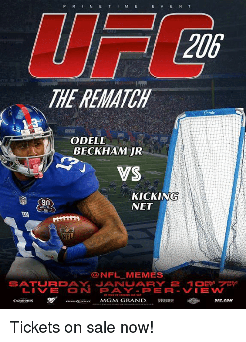 Meme, Memes, and Nfl: P R I M E T I M E E E N T  206  THE REMATCH  ODELL  BECKHAM JR  VAS  KICKING  90  NET  NFL MEMES  SATURDAY JANNUARY  LIV E  MGM GRAND  CAZADORES Tickets on sale now!