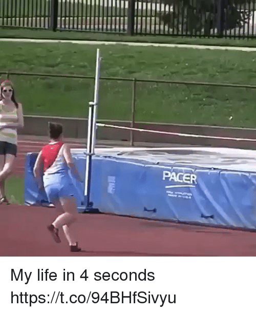 Pacer: PACER My life in 4 seconds  https://t.co/94BHfSivyu