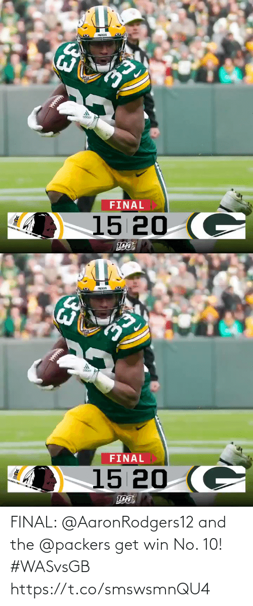 Packers: PACKLIS  oddat  FINAL  15 20 (C  33   PACKIS  FINAL  15 20 (C  33 FINAL: @AaronRodgers12 and the @packers get win No. 10! #WASvsGB https://t.co/smswsmnQU4
