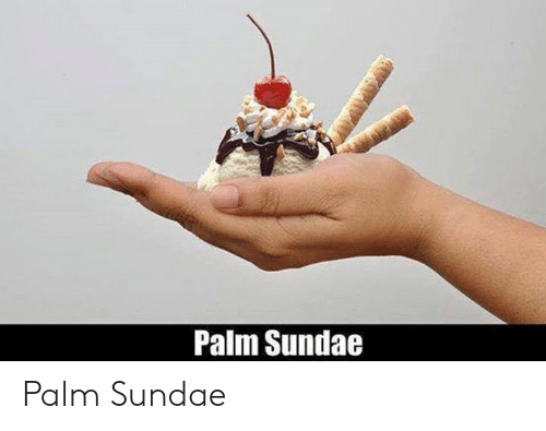 Episcopal Church : Palm Sundae