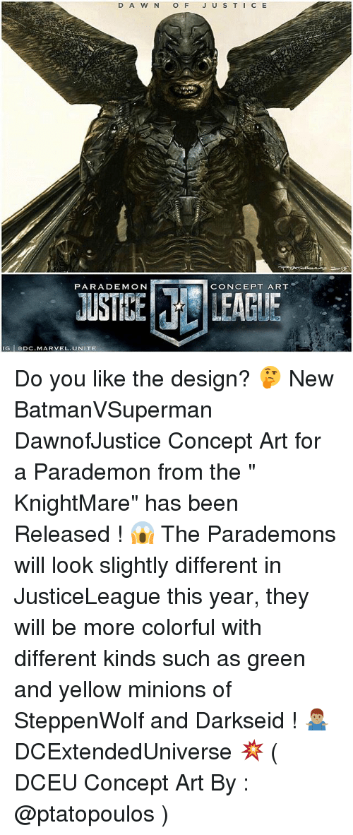 """Darkseid: PARADEMON  CONCEPT ART  JUSTIBE LEAGUE  G lpC.MARVEL. UNITE Do you like the design? 🤔 New BatmanVSuperman DawnofJustice Concept Art for a Parademon from the """" KnightMare"""" has been Released ! 😱 The Parademons will look slightly different in JusticeLeague this year, they will be more colorful with different kinds such as green and yellow minions of SteppenWolf and Darkseid ! 🤷🏽♂️ DCExtendedUniverse 💥 ( DCEU Concept Art By : @ptatopoulos )"""