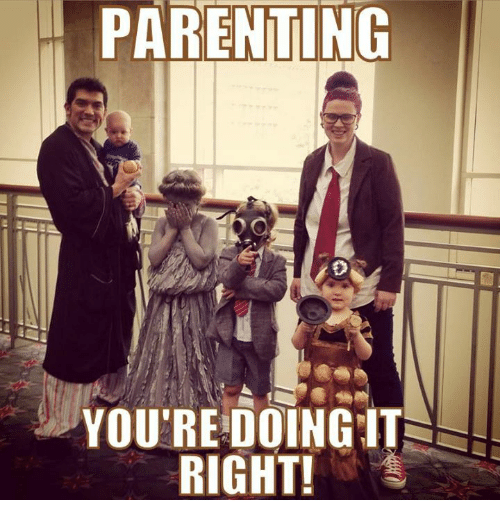 Youre Doing It Right: PARENTING  YOU'RE DOING IT  RIGHT!
