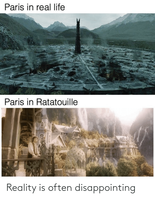 Ratatouille: Paris in real life  Paris in Ratatouille Reality is often disappointing