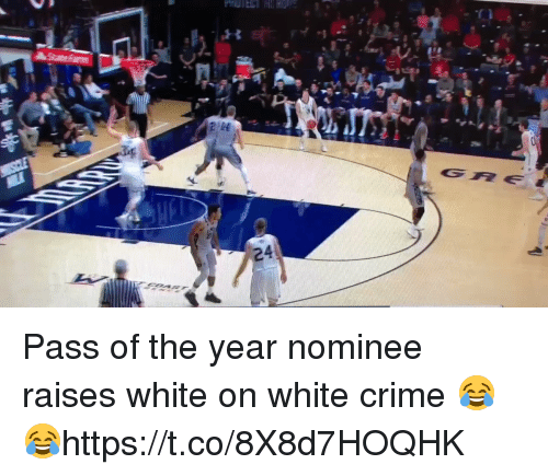 Basketball, Crime, and White People: Pass of the year nominee raises white on white crime 😂😂https://t.co/8X8d7HOQHK