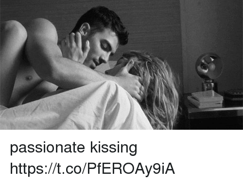 Passionate, Kissinger, and Kissing: passionate kissing https://t.co/PfEROAy9iA