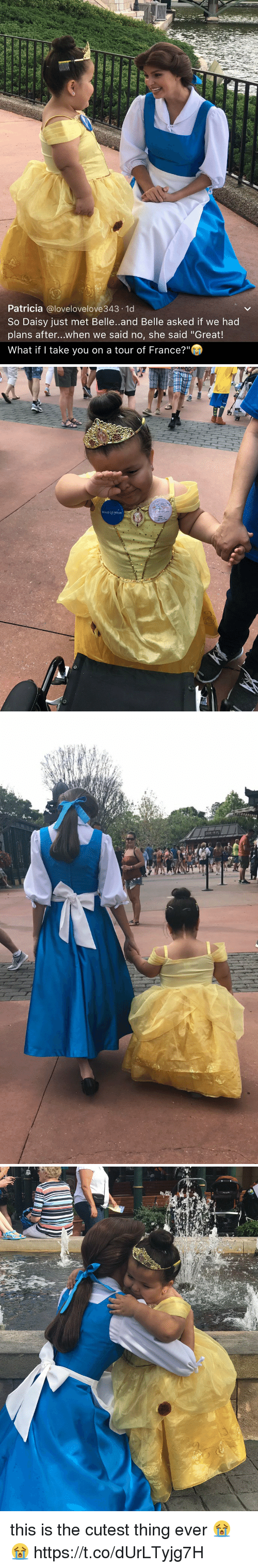 """France, Girl Memes, and Belle: Patricia  alovelovelove343.1d  So Daisy just met Belle. and Belle asked if we had  plans after...when we said no, she said """"Great!  What if I take you on a tour of France?   MAKE AwisH   de-   쌓  -a this is the cutest thing ever 😭😭 https://t.co/dUrLTyjg7H"""