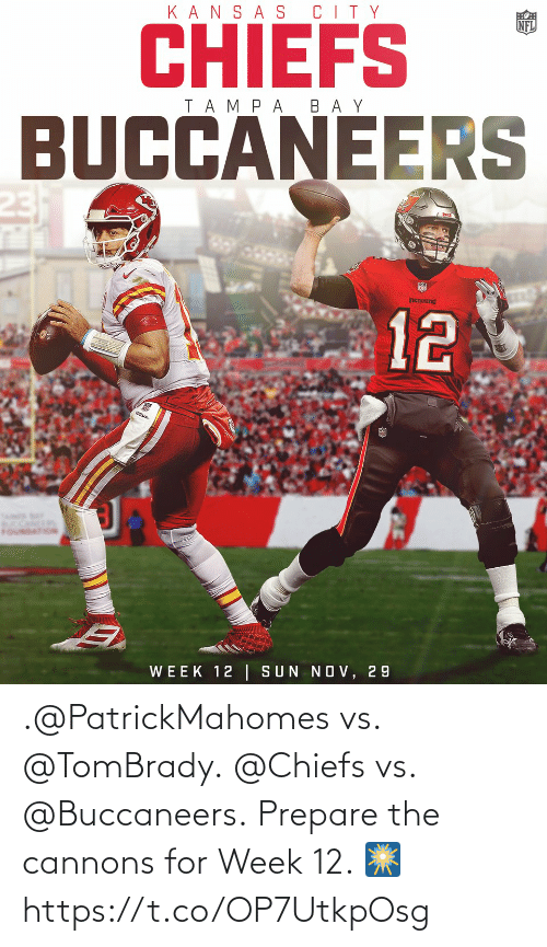 buccaneers: .@PatrickMahomes vs. @TomBrady. @Chiefs vs. @Buccaneers.  Prepare the cannons for Week 12. 🎆 https://t.co/OP7UtkpOsg