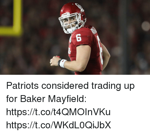Memes, Patriotic, and 🤖: Patriots considered trading up for Baker Mayfield: https://t.co/t4QMOInVKu https://t.co/WKdL0QiJbX