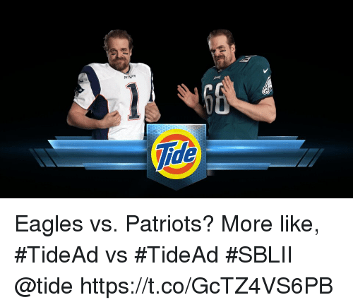 Philadelphia Eagles, Memes, and Patriotic: PATRIPTS  2 Eagles vs. Patriots? More like, #TideAd vs #TideAd   #SBLII @tide https://t.co/GcTZ4VS6PB