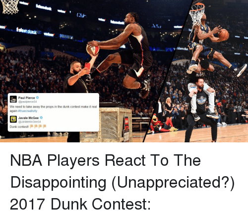 Dunk Contest 2017: Paul Pierce Pierce34 We Need To Take Away The Props In The