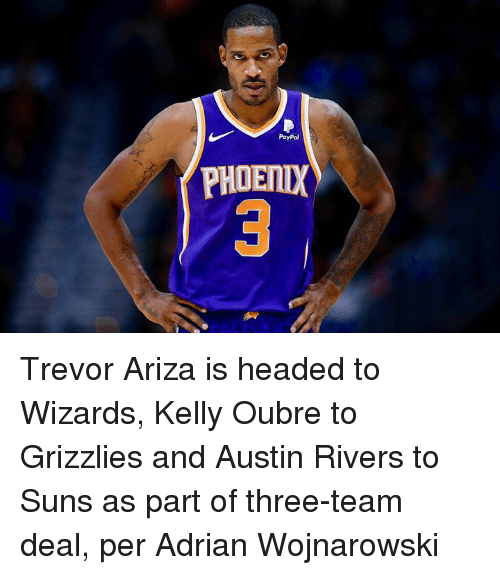 Memphis Grizzlies: PayPal  PHOETIX Trevor Ariza is headed to Wizards, Kelly Oubre to Grizzlies and Austin Rivers to Suns as part of three-team deal, per Adrian Wojnarowski
