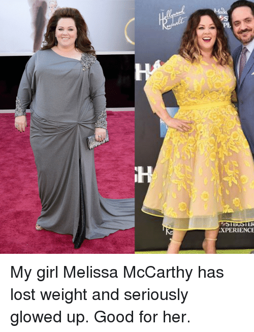 Glowed Up: PE  XPERIENCE <p>My girl Melissa McCarthy has lost weight and seriously glowed up. Good for her.</p>