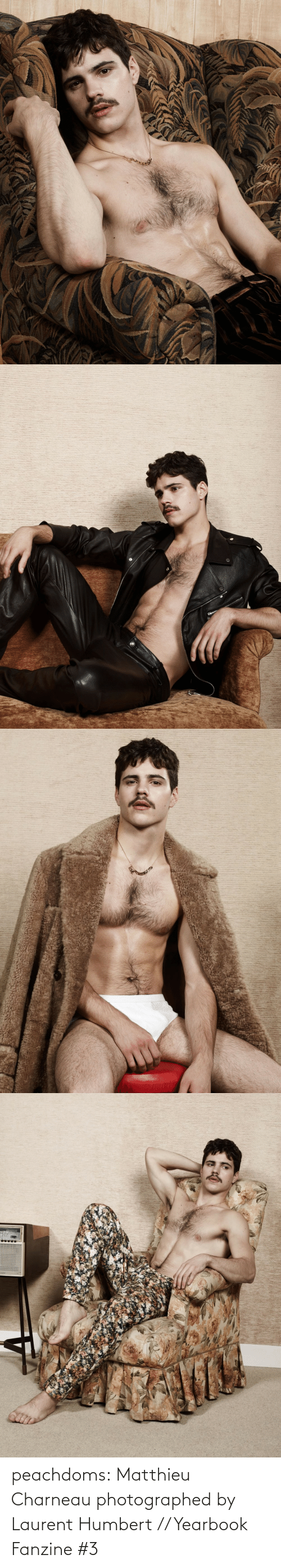 Yearbook: peachdoms:    Matthieu Charneauphotographed by Laurent Humbert // Yearbook Fanzine #3